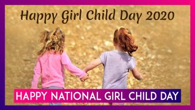 Happy National Girl Child Day 2020 Wishes: WhatsApp Messages & Quotes To Celebrate Every Girl Child